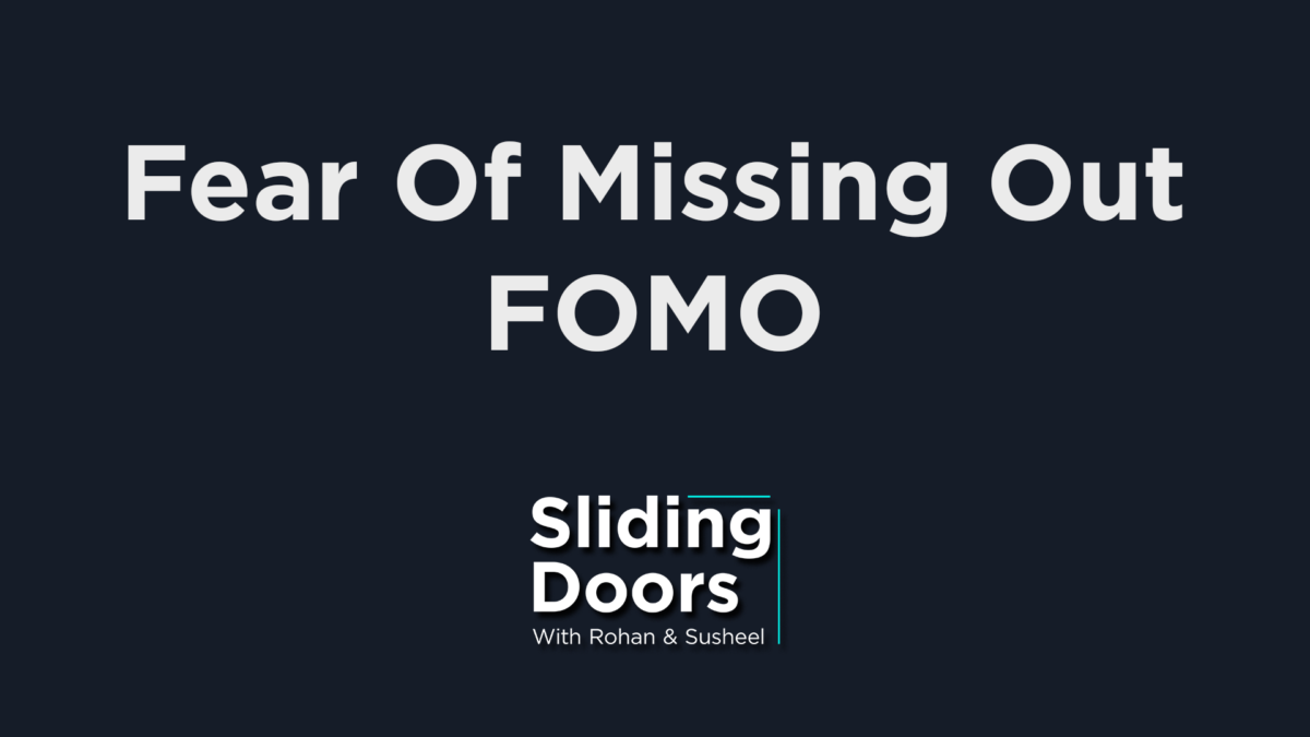 Sliding Doors Podcast E9: The Fear of Missing Out